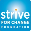 The Strive for Change Foundation